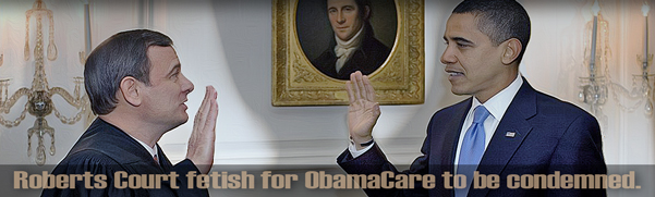 Execrable ObamaCare Ruling Offers Important Corrective for Conservatives and Libertarians