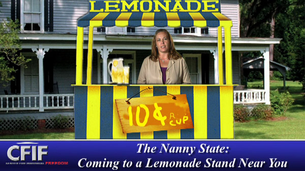 The Nanny State: Coming to a Lemonade Stand Near You