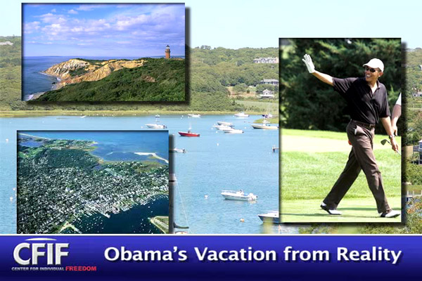 Obama's Vacation from Reality