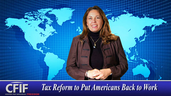 Tax Reform to Put Americans Back to Work