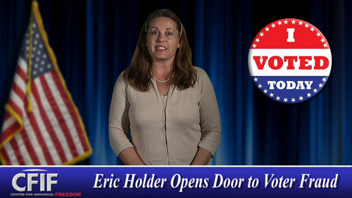 Eric Holder Opens Door to Voter Fraud