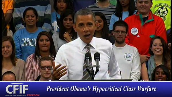 Obama's Hypocritical Class Warfare