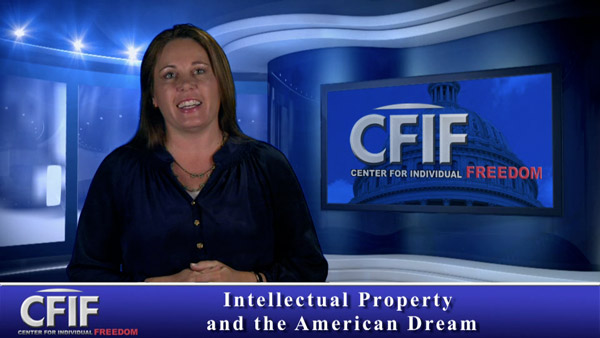 Intellectual Property and the American Dream