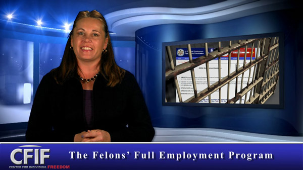 The Felons' Full Employment Program