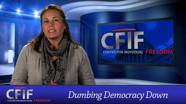Dumbing Democracy Down