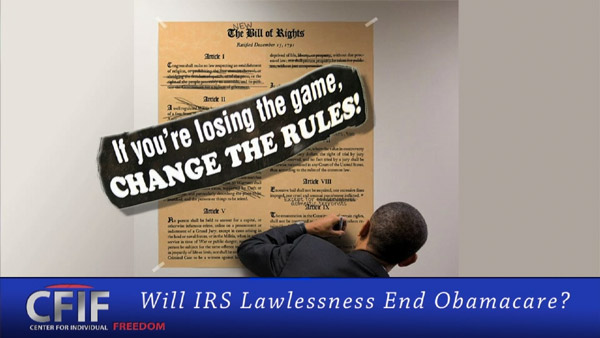 Will IRS Lawlessness End ObamaCare?