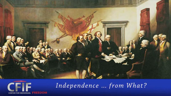 Independence ... from What?