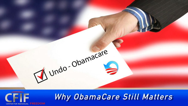 Why ObamaCare Still Matters