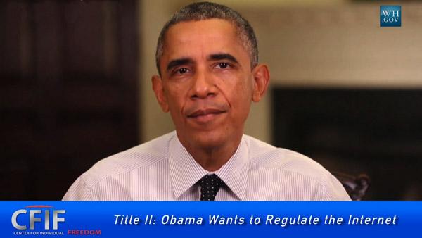 Title II: Obama Wants to Regulate the Internet