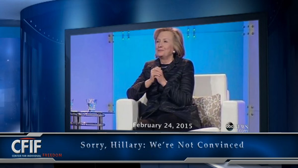 Sorry, Hillary: We're Not Convinced